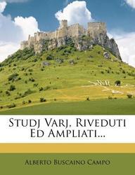 Studj Varj, Riveduti Ed Ampliati...