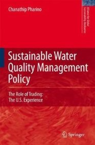 Sustainable Water Quality Management Policy: The Role of Trading: The U. S. Experience
