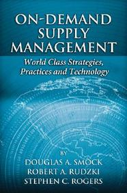 On-Demand Supply Management : World-Class Strategies, Practices And Technology