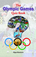 The Olympic Games Quiz Book