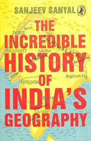 The Incredible History of Indias Geography