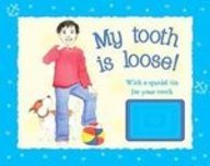 My Tooth Is Loose!: With A Special Tooth Tin To Put Under Your Pillow (For Boys)