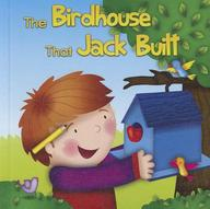 The Birdhouse That Jack Built price comparison at Flipkart, Amazon, Crossword, Uread, Bookadda, Landmark, Homeshop18