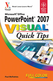 Microsoft Office Powerpoint 2007: Visual Quick Tips