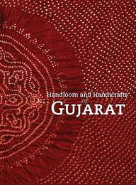 Handloom And Handicrafts Of Gujarat