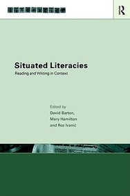 Situated Literacies: Reading And Writing In Context
