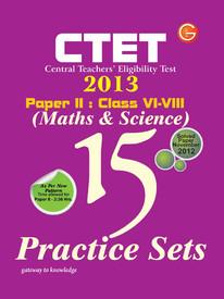 CTET Central Teacher's Eligibility Test 2013 : Maths & Science 15 Practice Sets Solved Paper November 2012 for Class VI - VIII (Paper - II) 1st  Edition price comparison at Flipkart, Amazon, Crossword, Uread, Bookadda, Landmark, Homeshop18