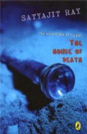 House of Death: The Adventures of Feluda