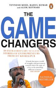 Game Changers: 20 Extraordinary Success Stories of Entrepreneurs From IIT Kharagpur