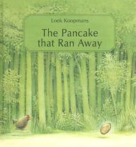 The Pancake That Ran Away: A Picture Book