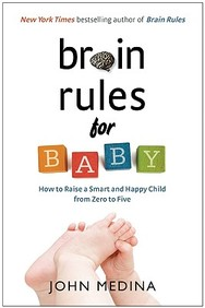 Brain Rules for Baby: How to Raise a Smart and Happy Child from Zero to Five price comparison at Flipkart, Amazon, Crossword, Uread, Bookadda, Landmark, Homeshop18