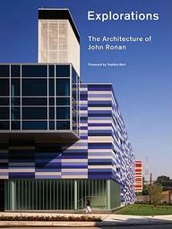 Explorations: The Architecture Of John Ronan