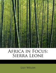 Africa in Focus: Sierra Leone