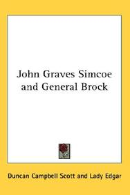 John Graves Simcoe and General Brock