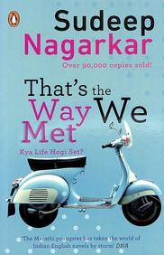 That's the Way We Met ... Kya Life Hogi Set?