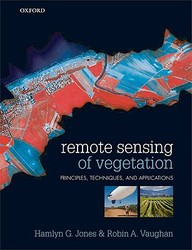 Remote Sensing Of Vegetation: Principles, Techniques, And Applications / Edition 1