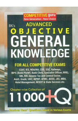 Advanced Objective General Knowledge For All Competitive Exams