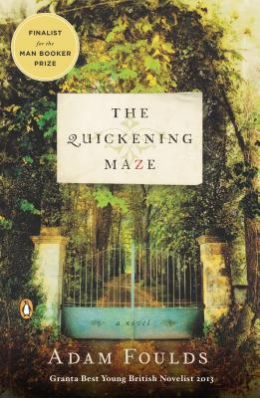 The Quickening Maze: A Novel