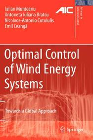 Optimal Control Of Wind Energy Systems  Towards A Global Approach