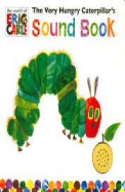 The Very Hungry Caterpillar's Sound Book