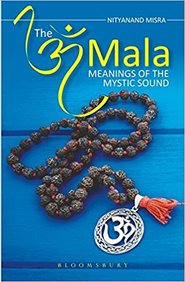 Om Mala : Meanings Of The Mystic Sound