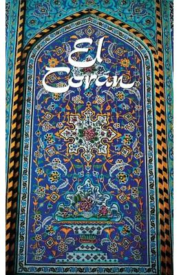 El Cor'an: (The Koran, Spanish-Language Edition)