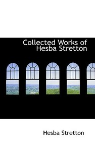 Collected Works Of Hesba Stretton