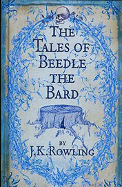 The Tales of Beedle the Bard British First Edition Hardcover (Harry Potter)
