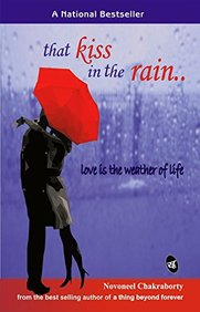 That Kiss In The Rain : Love Is The Weather of Life