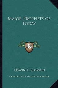 Major Prophets of Today