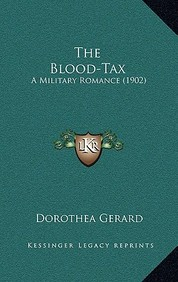 The Blood-Tax: A Military Romance (1902)
