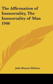 The Affirmation of Immortality, the Immortality of Man 1946