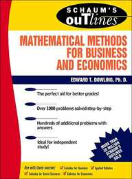 Schaum*s Outline Of Mathematical Methods For Business And Econom