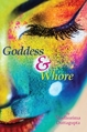 Goddess and Whore