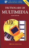 Dictionary of Multimedia (2nd ed) (Professional Series)