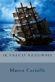 Il Falco Azzurro (Italian Edition)