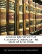Annual Report of the Attorney General of the State of New York