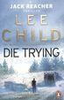 Die Trying. Lee Child