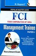 FCI-Management Trainee (Paper-I) Recruitment Exam Guide