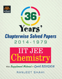 36 Years Chapterwise Solved Papers (2014-1979) IIT JEE Chemistry