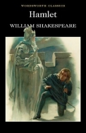 Hamlet (Wordsworth Classics) (Wadsworth Collection)
