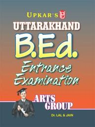 Uttarakhand B.Ed. Exam. (Arts  Group)