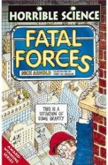 Fatal Forces (Horrible Science)