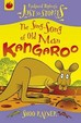 Sing-Song of Old Man Kangaroo (Just So Stories)