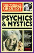 World's Greatest Psychics and Mystics