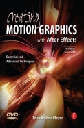 Creating Motion Graphics With After Effects, 5th Edition, Fifth Edition: Essential And Advanced Techniques