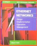 Ethernet Networks: Design, Implementation, Operation, Management (Wiley Professional Computing)
