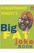 Khushwant Singh's Big Fat Joke Book