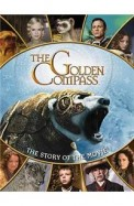 The Golden Compass: The Story Of The Movie