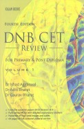 Dnb Cet Review For Primary & Post Diploma Vol 1